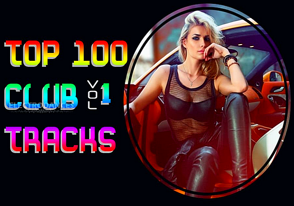 VA - Top 100 Club Tracks Vol.1 (2019)