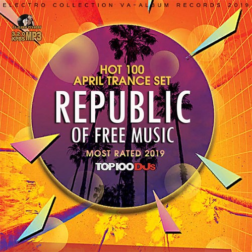 VA - Republic Of Free Music: Trance Set (2019)