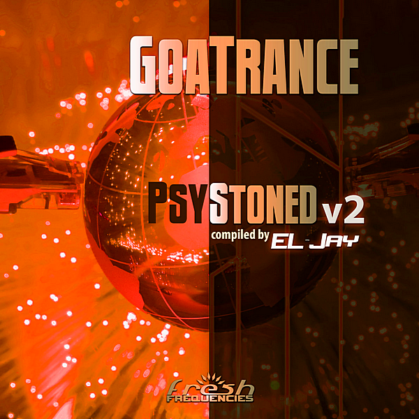 VA - GoaTrance PsyStoned v2 [Compliled by EL-Jay] (2019)