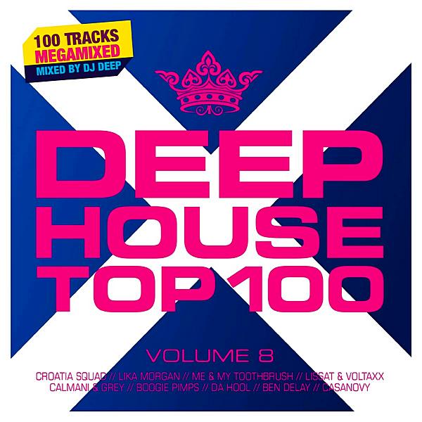 VA - Deephouse Top 100 Volume 8: Mixed by DJ Deep [2CD] (2019)
