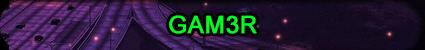 GAM3R.png
