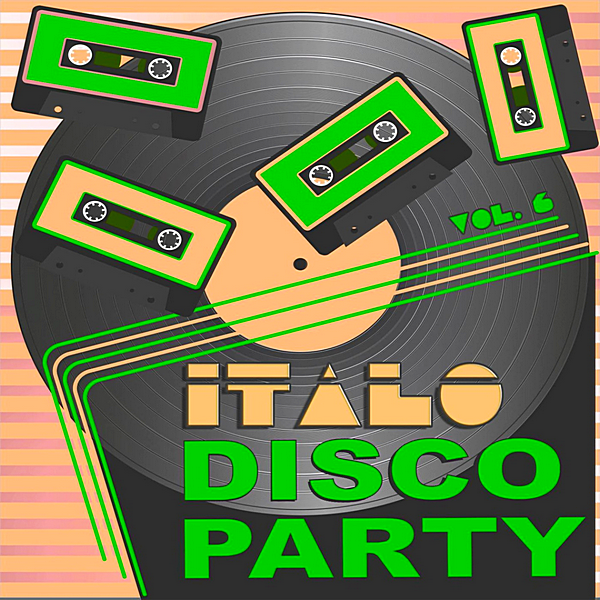 VA - Italo Disco Party Vol.6 [20 Original Versions] (2019)