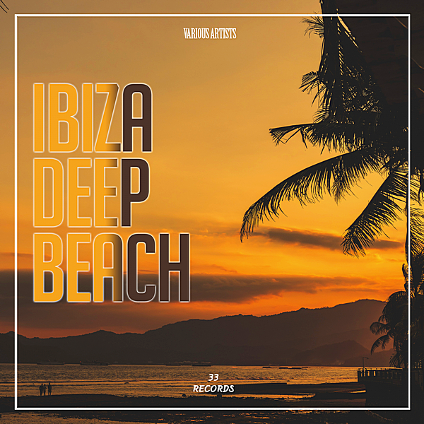 VA - Ibiza Deep Beach [33 Records] (2019)