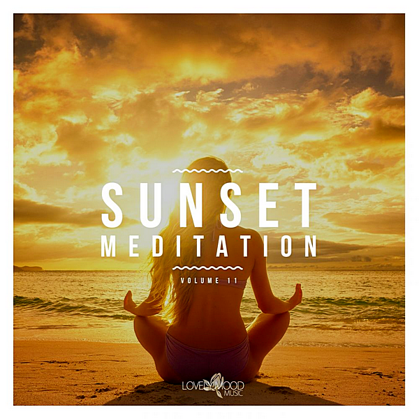 VA - Sunset Meditation: Relaxing Chill Out Music Vol.11 (2019)