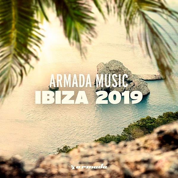 VA - Armada Music: Ibiza (2019)