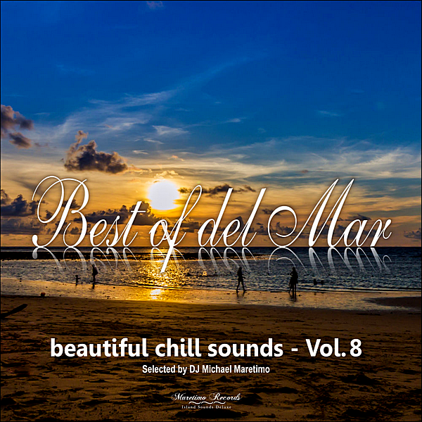VA - Best Of Del Mar Vol.8: Beautiful Chill Sounds (2019)