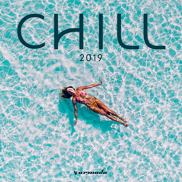 A - Armada Chill 2019 [Armada Music Bundles] (2019)