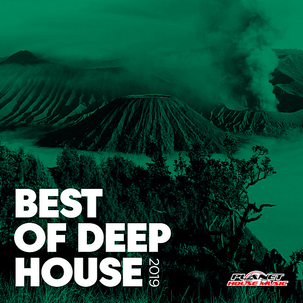VA - Best Of Deep House 2019 [Planet House Music] (2019)