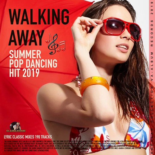 VA - Walking Away: Summer Pop Dance Hit (2019)