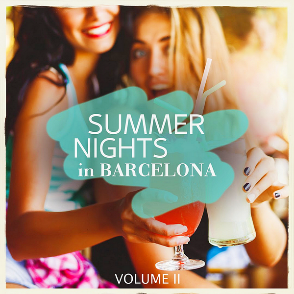 VA - Summer Nights In Barcelona Vol.2 (2019)