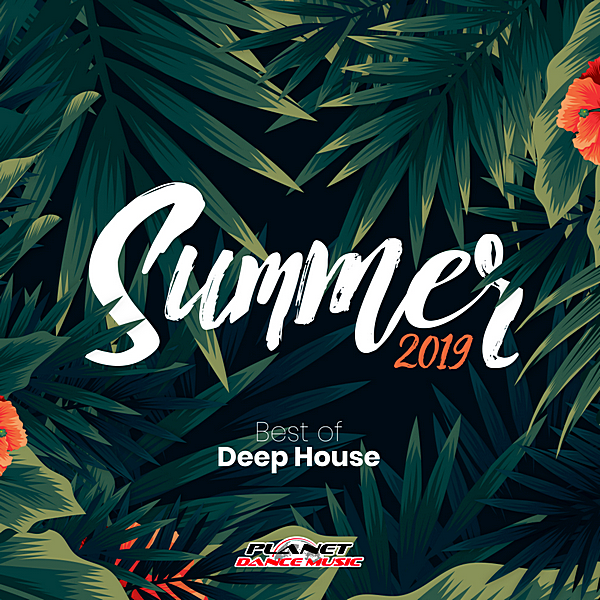 VA - Summer 2019: Best Of Deep House (2019)