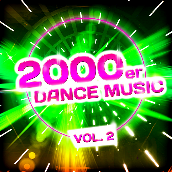 VA - 2000er Dance Music Vol.2 (2019)