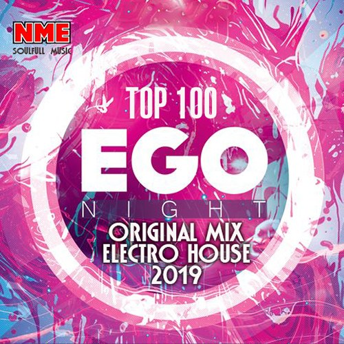 VA - Ego Night: Original Mix Electro House (2019)