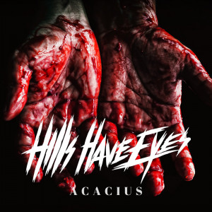 Hills Have Eyes - Acacius [Single] (2019)
