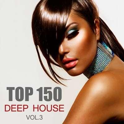 VA - Top 150 Deep House Tracks Vol.3 (2019) №:1