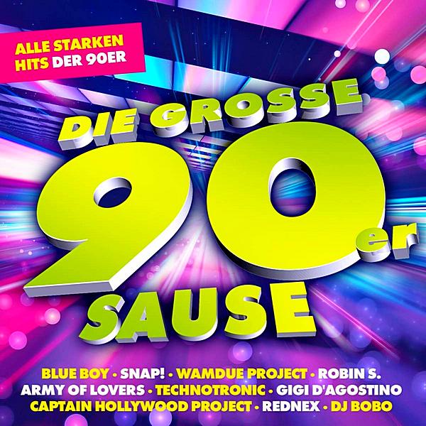 VA - Die Grosse 90er Sause: Alle Starken Hits Der 90er (2019)
