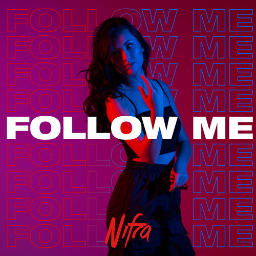 Nifra - Follow Me (2019)