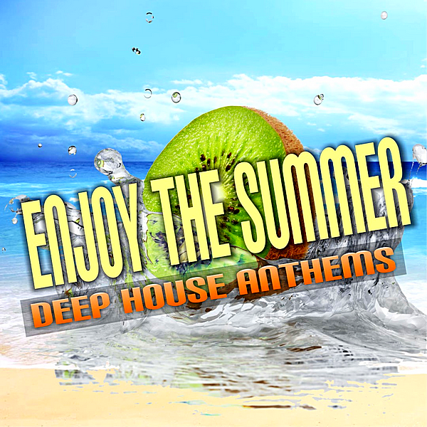 VA - Enjoy The Summer: Deep House Anthems (2019)