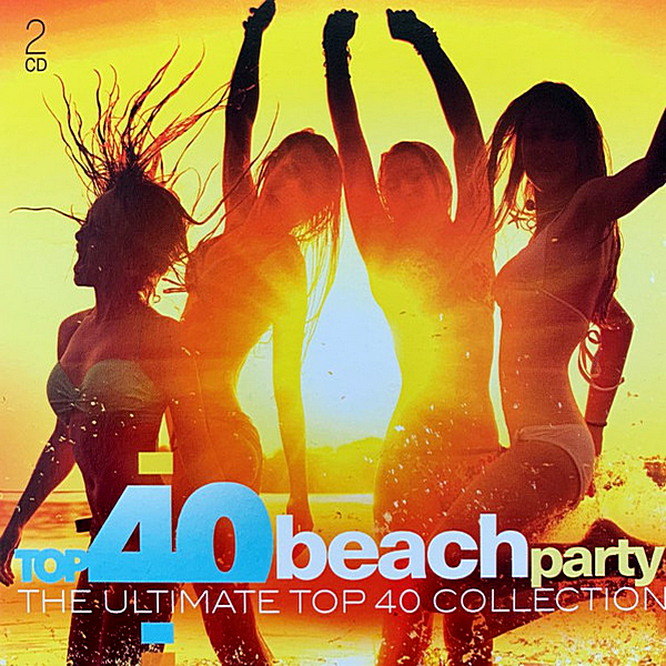 VA - Top 40 Beach Party [The Ultimate Top 40 Collection] (2019)