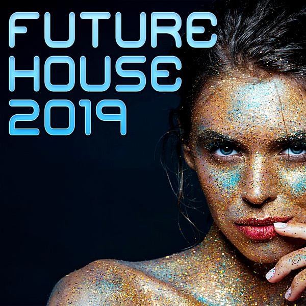 VA - Future House (2019)