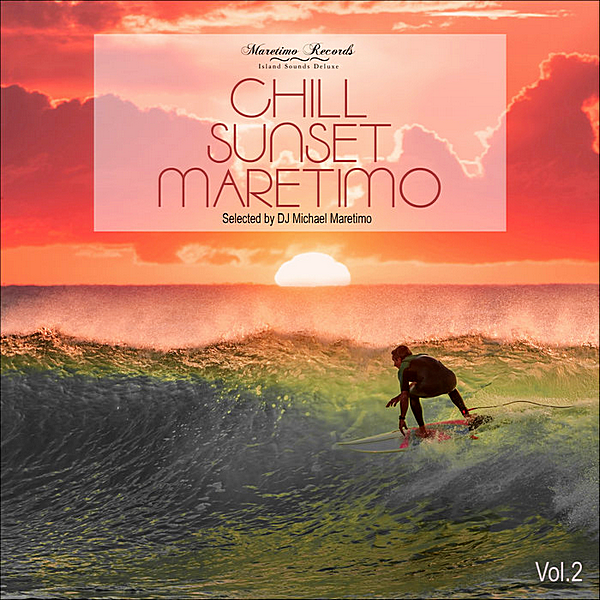 VA - Chill Sunset Maretimo Vol.2: The Premium Chillout Soundtrack (2019)