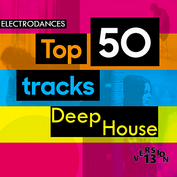 VA - Top50 Tracks Deep House Ver.13 (2019)