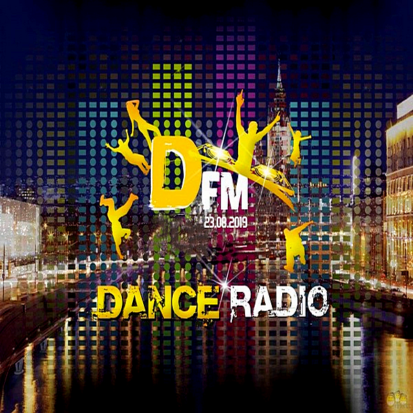 VA - Radio DFM: Top D-Chart [23.08] (2019)
