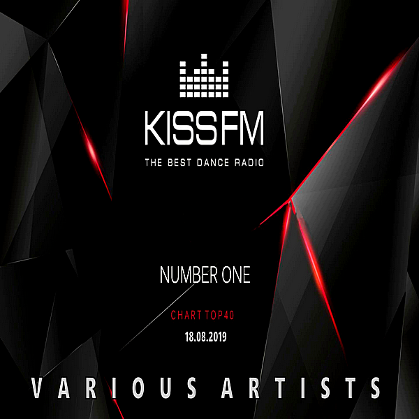 VA - Kiss FM: Top 40 [18.08] (2019)