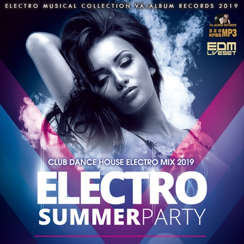 VA - Original House Mix: Electro Summer Party (2019)