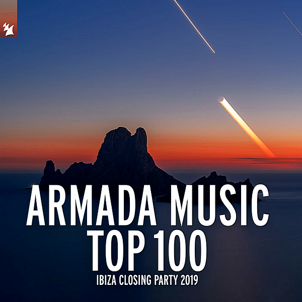 VA - Armada Music Top 100: Ibiza Closing Party 2019 [Extended Versions] (2019)