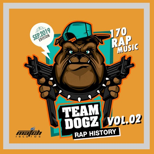 VA - Team Dogz: 170 Rap Hits (Vol.02) (2019)
