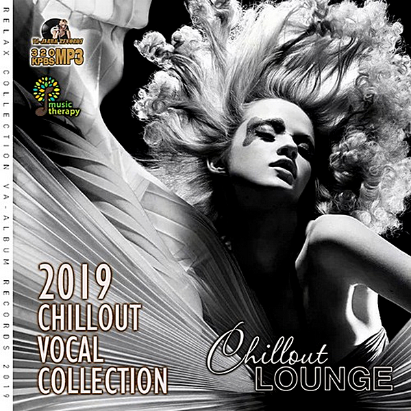 VA - Chillout Vocal Collection (2019)