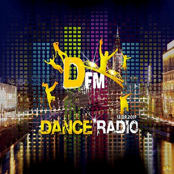 VA - Radio DFM: Top D-Chart [13.09] (2019)