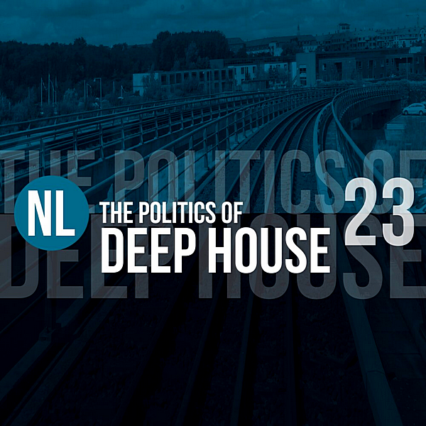 VA - The Politics Of Deep House Vol.23 (2019)