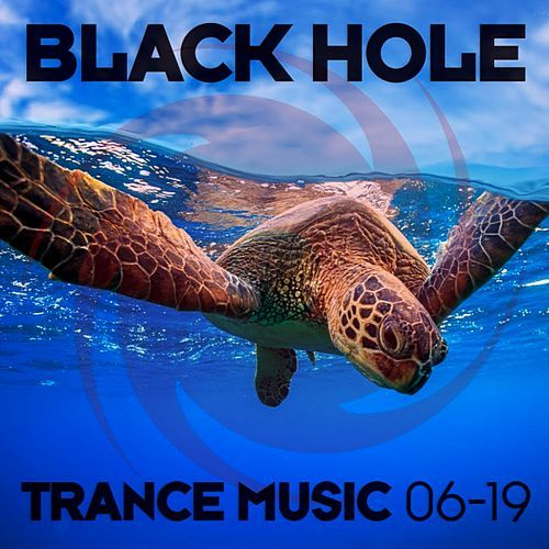 VA - Black Hole Trance Music (06-19) (2019)