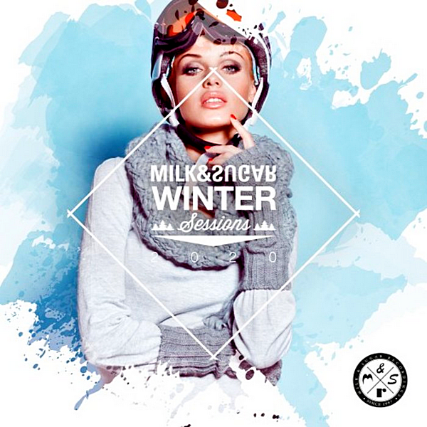 VA - Milk & Sugar Winter Sessions 2020 (2019)