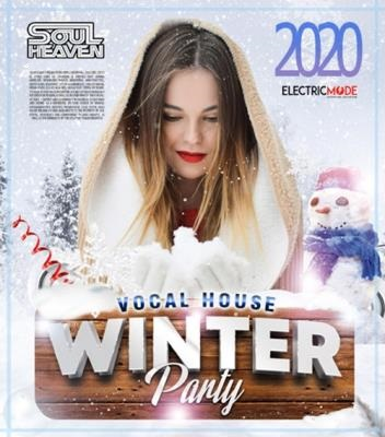 VA - Vocal House: Winter Party (2019)