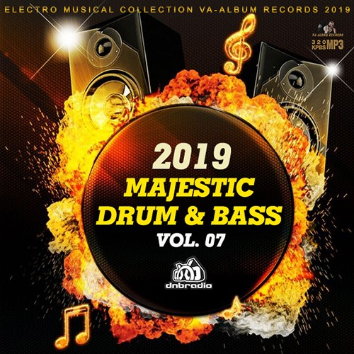 VA - Majestic Drum And Bass Vol.07 (2019)
