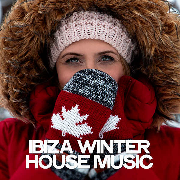 VA - Ibiza Winter House Music (2019)