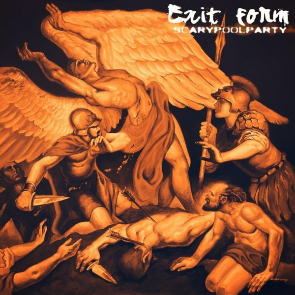 Scarypoolparty - Exit Form (2019)