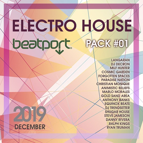 VA - Beatport Electro House December Pack #01 (2019)