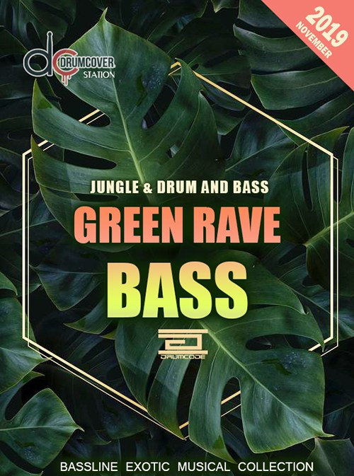 VA - Green Rave Bass (2019)