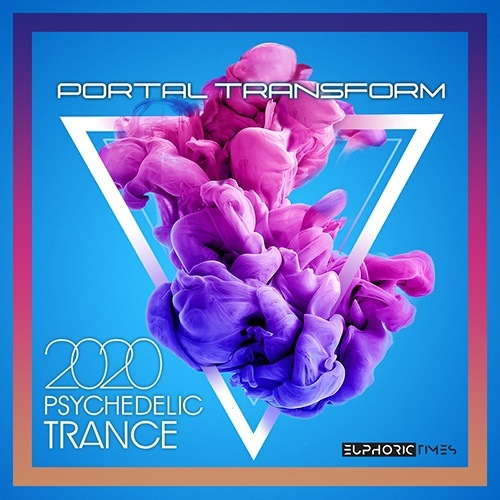 VA - Portal Transform: Psy Trance Music (2020)