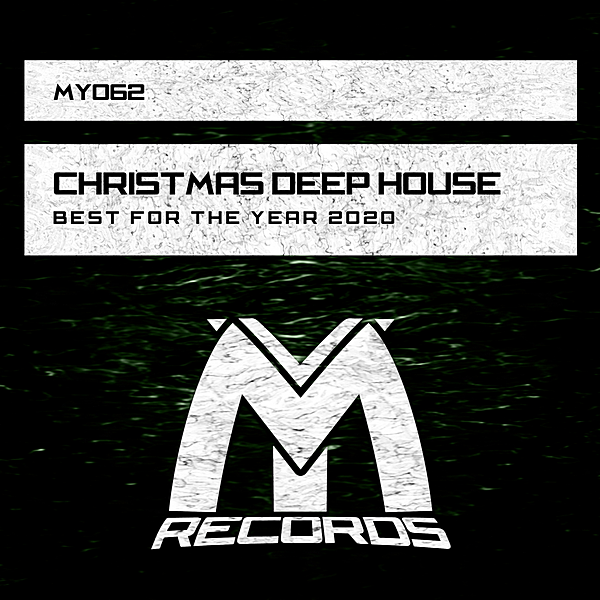 VA - Christmas Deep House: Best For The Year 2020 (2020)
