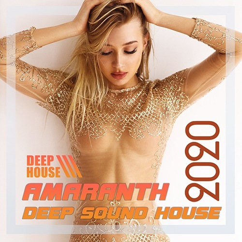 VA - Amaranth: Deep House Electro Mix (2020)