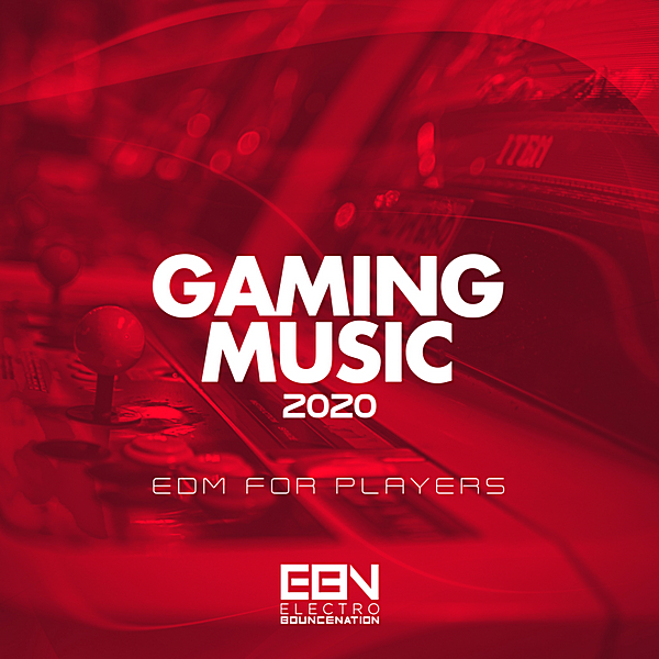 VA - Gaming Music 2020: EDM For Players (2020)