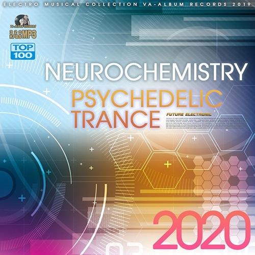VA - Neurochemistry: Psychedelic Trance (2020)