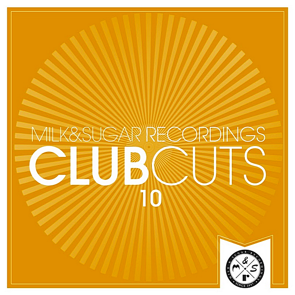 VA - Milk & Sugar Club Cuts Vol.10 (2020)