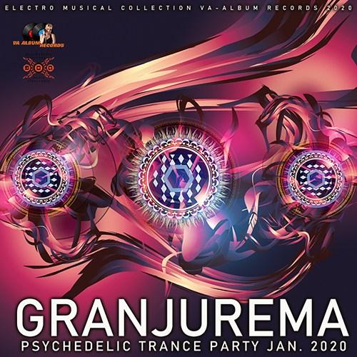 VA - Granjurema: Psychedelic Trance Party (2020)