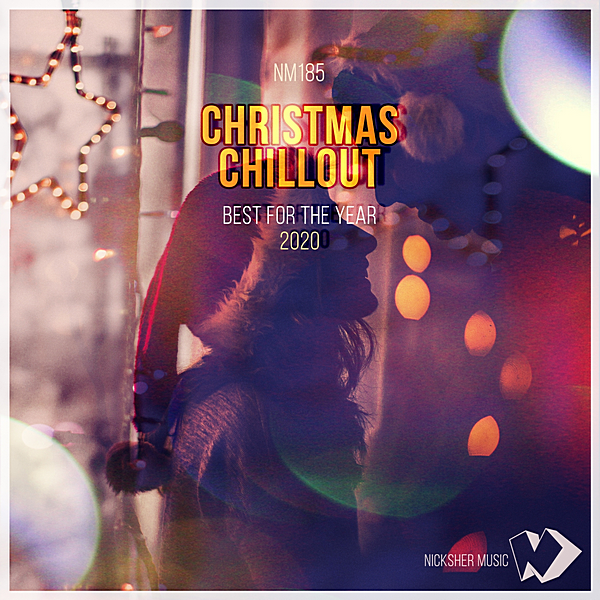 VA - Christmas Chillout: Best For The Year 2020 (2020)